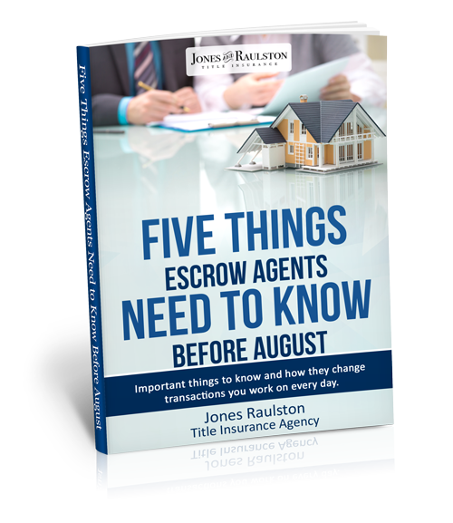 Five-Things-Escrow-Agents-Need-to-Know-Before-August